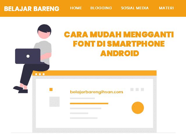 Cara Mudah Mengganti Font