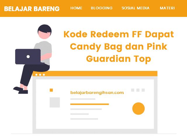 Kode Redeem FF Dapat Candy Bag dan Pink Guardian Top